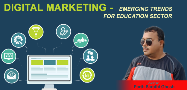 Digital Marketing - Emerging Trends for Education Sector
