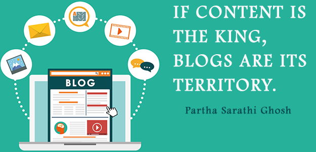 If content is the King, Blogs are its Territory